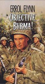 Objective, Burma! starring Errol Flynn
