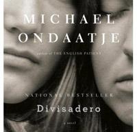 Dividadero by Michael Ondaatje